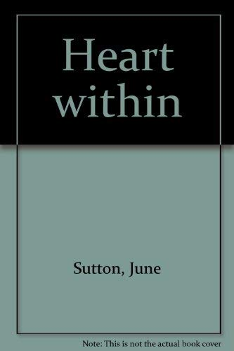 Heart within: Sutton, June