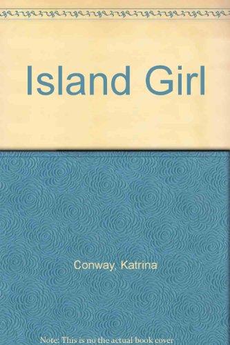 Island Girl: Conway, Katrina