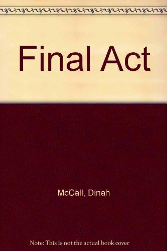Final Act: McCall, Dinah