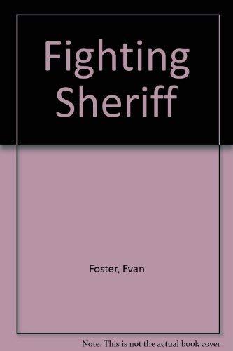 Fighting Sheriff: Foster, Evan