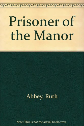 9781853893841: Prisoner of the Manor