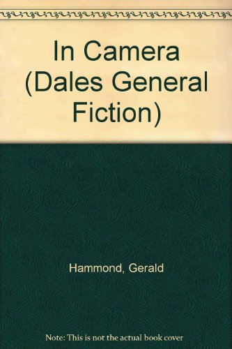 9781853893902: In Camera (Dales General Fiction)