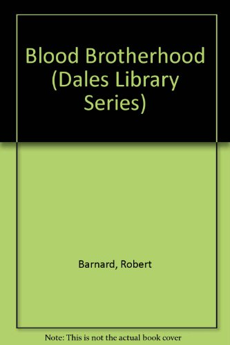 9781853894305: Blood Brotherhood (Dales Library Series)