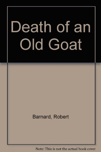 9781853894312: Death of an Old Goat