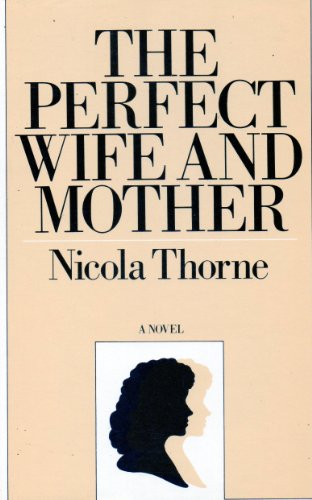 The Perfect Wife and Mother (Dales Romance Library): Ellerbeck, Rosemary, Thorne, Nicola