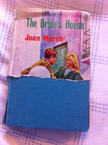 The Bride's House: Marsh, J.