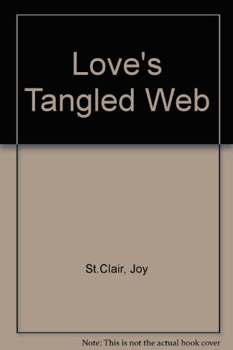 Love's Tangled Web: St.clair, Joy