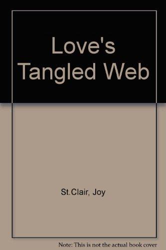 Love's Tangled Web: St.Clair, Joy