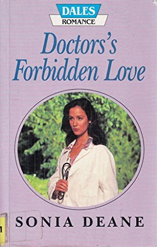 9781853897283: Doctor's Forbidden Love (Dales Large Print Series)