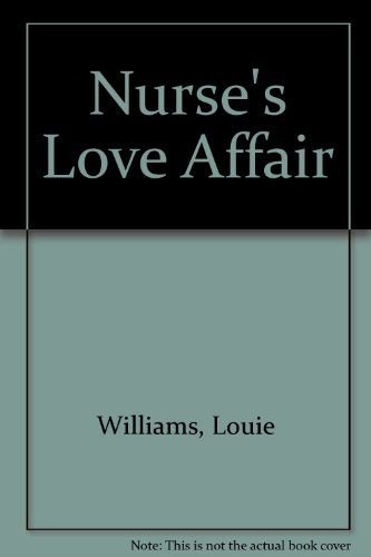 Nurse's Love Affair: Williams, Louie