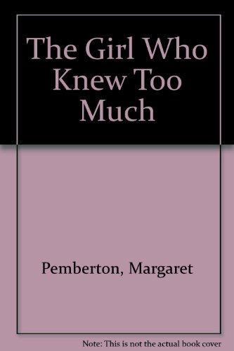9781853898402: The Girl Who Knew Too Much