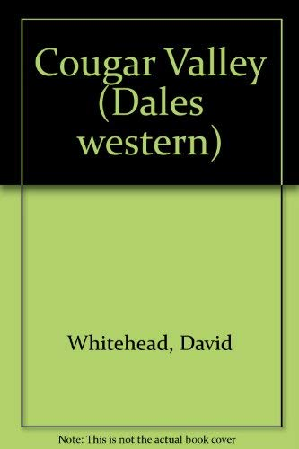 Cougar Valley (Dales western): Whitehead, David