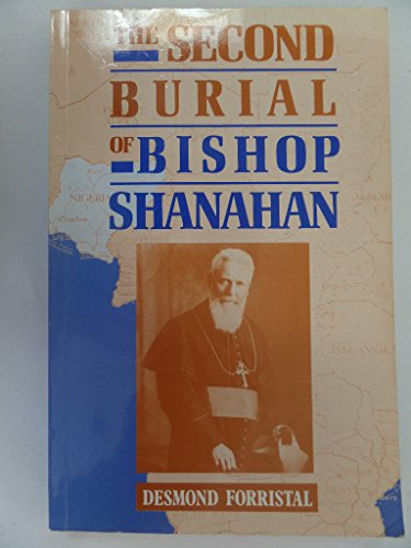 9781853901959: The Second Burial of Bishop Shanahan