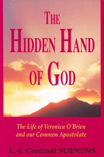 9781853902277: The Hidden Hand of God: Life of Veronica O'Brien and Our Common Apostolate
