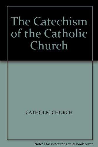 The Catechism of the Catholic Church: Catholic Church