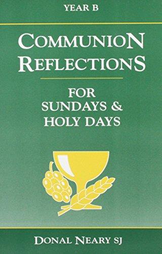 Communion Reflections Year B: Donal Neary