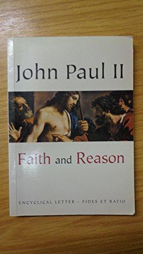 Faith and reason: Encyclical letter Fides et: Catholic Church (1978-