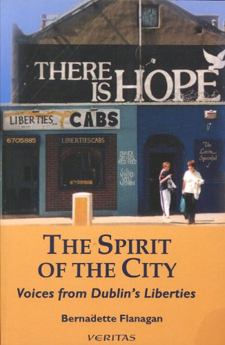 The Spirit of the City: Voices from Dublin's Liberties