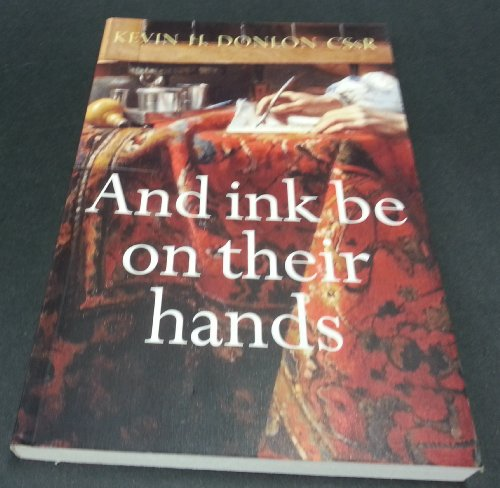 And Ink be on Their Hands: Donlan, Kevin H