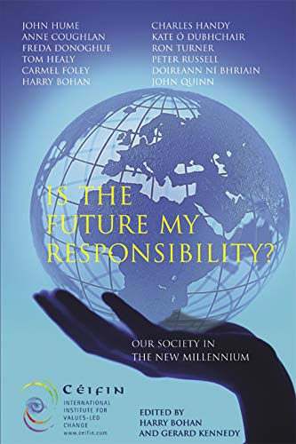 9781853906053: Is the Future My Responsibility? (Ceifin Conference Papers)