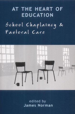 9781853907524: At the Heart of Education: School Chaplaincy & Pastoral Care
