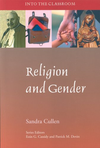 Religion and Gender (Into the Classroom): Cullen, Sandra