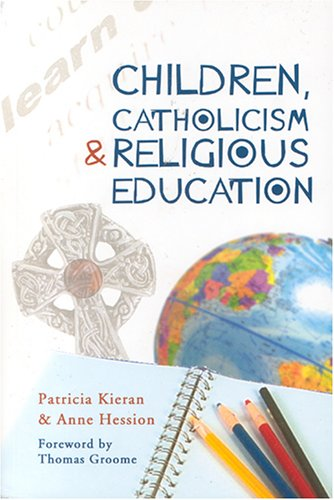 9781853908521: Children, Catholicism and Religious Education