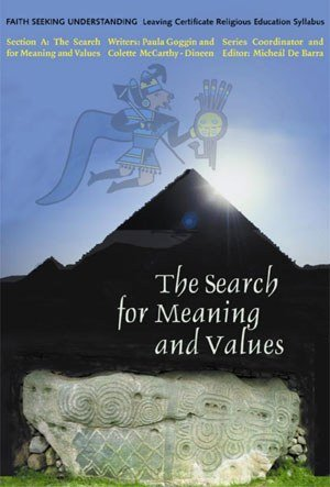 9781853908613: The Search for Meaning and Values: Section A (Faith Seeking Understaning, Leaving Certificate Religious Education Syllabus)