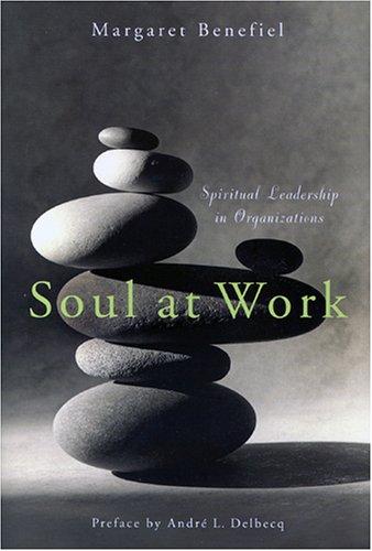 Soul at Work: Margaret Benefiel Ph.D