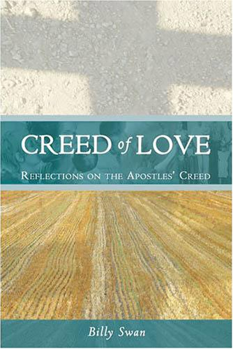 9781853909771: Creed of Love: Reflections on the Apostle's Creed