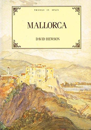 9781853910357: Travels in Spain: Mallorca: Majorca