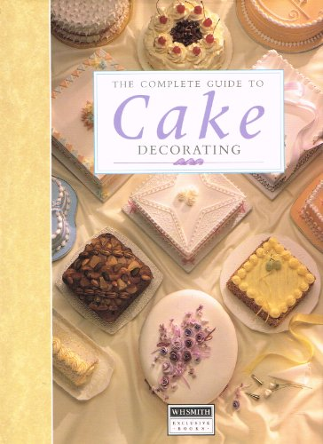 9781853911392: The Complete Guide to Cake Decorating