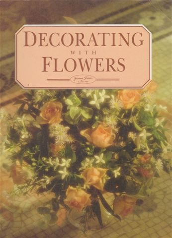 Decorating with Flowers: Sheen, Joanna