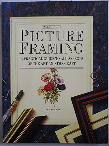 9781853911798: Picture Framing