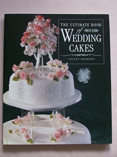 9781853912511: The Ultimate Book of Wedding Cakes