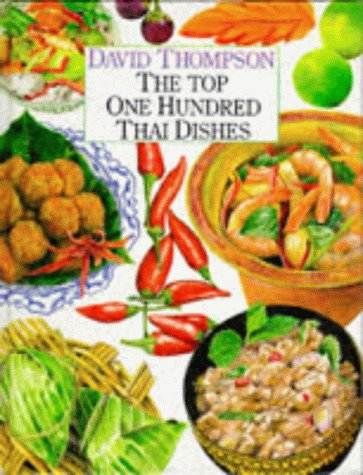 9781853912894: Top 100 Thai Dishes