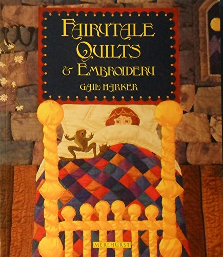 9781853913846: Fairytale Quilts & Embroidery