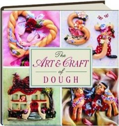 9781853914065: The Art & Craft of Dough (The Decorative Arts Series)