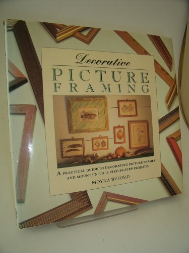 9781853914607: Decorative Picture Framing (Decorative Arts)