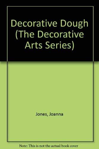 9781853915185: Decorative Dough (The Decorative Arts Series)