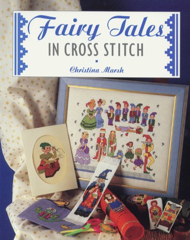9781853915215: Fairy Tales in Cross Stitch (The Cross Stitch Collection)