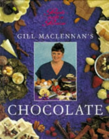 9781853915611: Gill MacLennan's Chocolate (The People With a Passion Series)