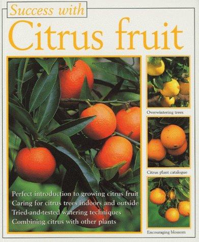 Success With: Citrus Fruit (Success with Gardening): Catria Sigrid Hansen