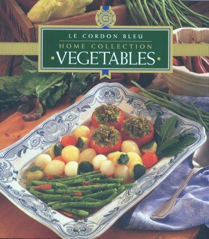 9781853917066: Vegetables (Cordon Bleu Home Collection)