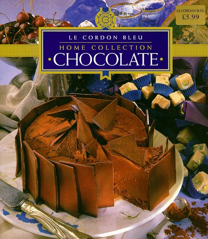 "Le Cordon Bleu"" Home Collection: Chocolate (""Le Cordon Bleu"" Home Collection)"