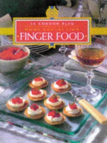 9781853917509: Finger Food (Cordon Bleu Home Collection)