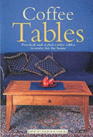 Coffee Tables (Mini Workbook Series) (Do-it-yourself Mini: n/a