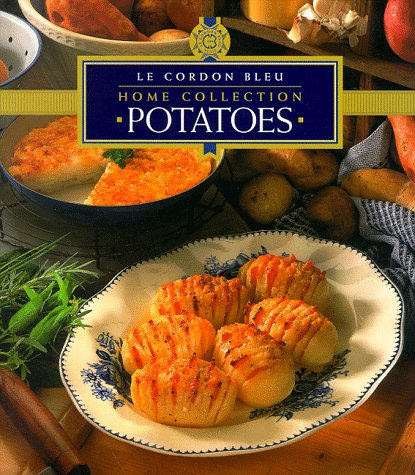 9781853917653: Potatoes (Cordon Bleu Home Collection)