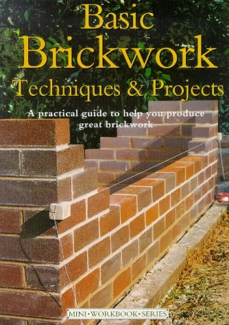 9781853917684: Basic Brickwork: Techniques and Projects (Mini Workbook)