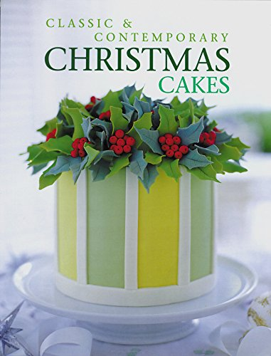 9781853918339: Classic & Contemporary Christmas Cakes